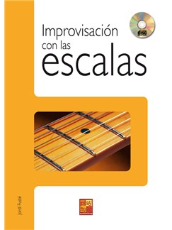 Improvisación con las Escalas CD y Libro | Guitar