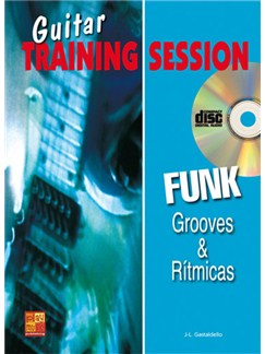 Guitar Training Session: Grooves & Rítmicas Funk CD y Libro | Guitar