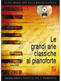 Le grandi arie classiche al Pianoforte Books | Piano