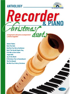 Anthology Christmas Duets for Recorder & Piano Books and CDs | Soprano (Descant) Recorder, Piano Accompaniment