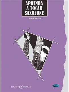 Aprenda a Tocar Saxofone (Edição Portuguesa) Libro | Saxofón