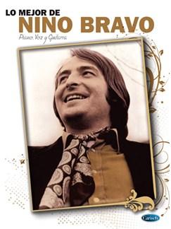 Lo Mejor de Nino Bravo Libro | Piano, Vocal & Guitar