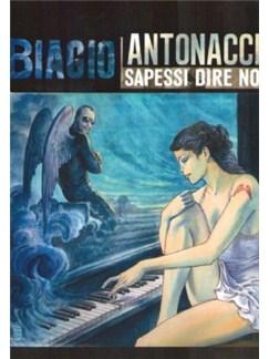 Biagio Antonacci: Sapessi dire no Books | Guitar