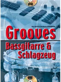 Grooves Bassgitarre & Schlagzeug Buch und CD | Bass Guitar