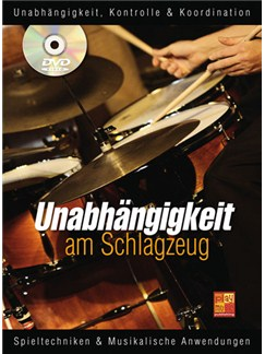 Unabhängigkeit am Schlagzeug Books and DVDs / Videos | Drums