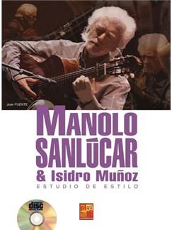 Manolo Sanlùcar y Isidro Muñoz: Estudio de estilo CD y Libro | Guitar