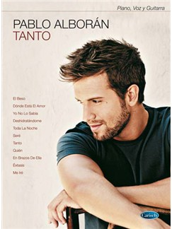 Pablo Alborán: Tanto Books | Piano, Vocal & Guitar