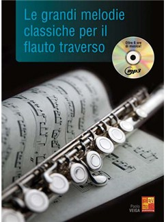 Le grandi melodie classiche per il Flauto Traverso CD y Libro | Flauta