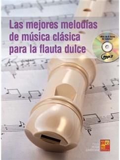Las mejores melodías de música clásica para la flauta dulce CD y Libro | Recorder