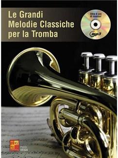 Le grandi melodie classiche per Tromba CD y Libro | Trompeta