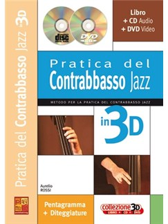 Pratica del Contrabbasso Jazz in 3D Books, CDs and DVDs / Videos | Double Bass
