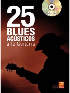 25 Blues Acústicos a la Guitarra DVDs / Videos y Libro | Guitar