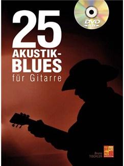25 Akustik-Blues Für Gitarre (Book/DVD) Books and DVDs / Videos | Gitarre