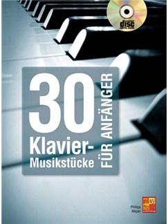 30 Klavier-Musikstücke für Anfänger (Book/CD) Buch und CD | Klavier