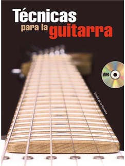 Tecnicas Para La Guitarra Gtr Bk/Cd Books and CDs | Guitar