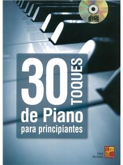 30 Toques De Piano Para Principiantes (Book/CD) Books and CDs | Piano
