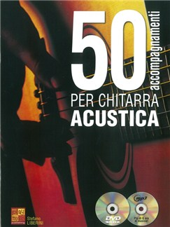 Stefano Liberini: 50 Accompagnamenti Per Chitarra Acustica (Book/CD/DVD) Bog, CD og DVDs / Videos | Akustisk guitar