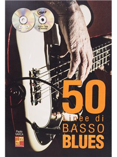 Paolo Varca: 50 Linee Di Basso Blues (Book/CD/DVD) Books, CDs and DVDs / Videos | Bass Guitar