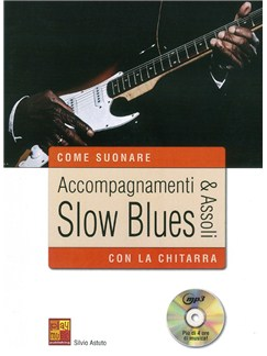 Silvio Astuto: Accompagnamenti & Assoli Slow Blues (Book/CD) Books and CDs | Guitar
