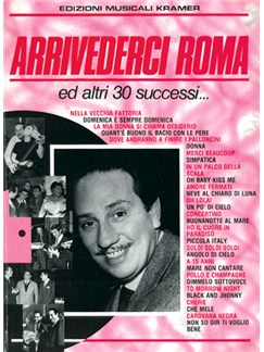 Arrivederci Roma ed altri 30 Successi… Books | Piano, Vocal & Guitar