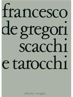 Gregori Scacchi E Tarocchi Ml/Gtr Bk Books |