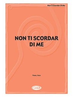 Non ti scordar di me Books | Piano & Vocal