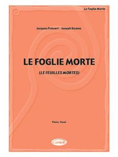 Le Foglie Morte (Les Feuilles Mortes) Books | Piano & Vocal