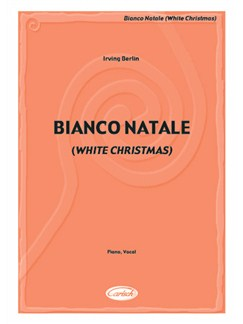 Irving Berlin: Bianco Natale (White Christmas) Books | Piano & Vocal