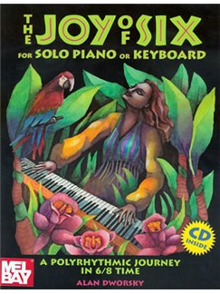Alan Dworsky: The Joy Of Six For Solo Piano Or Keyboard (Book/CD) Books and CDs | Piano