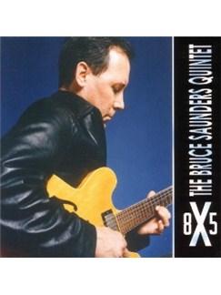 Bruce Saunders Album, 8X5 CDs | Guitar