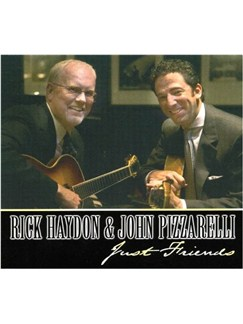 Rick Haydon and John Pizzarelli - Just Friends CDs | Guitar