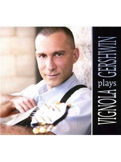 Vignola Plays Gershwin (CD) CDs |