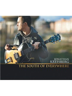 Jonathan Kreisberg - The South of Everywhere CDs | Guitar