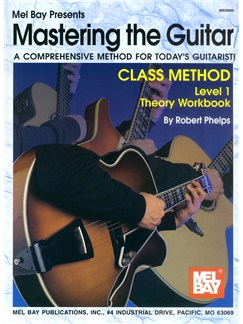 Mastering the Guitar Class Method Theory Workbook, Level 1 Books | Guitar