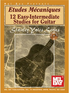Stanley Yates: Etudes Mecaniques - 12 Easy-Intermediate Studies For Guitar Books | Guitar