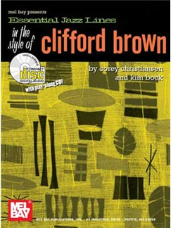 Essential Jazz Lines In The Style Of Clifford Brown: C Edition (Book/CD) Books and CDs | C Instruments