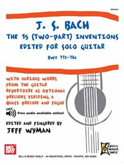 J. S. Bach: The 15 (Two-Part) Inventions Books | Guitar