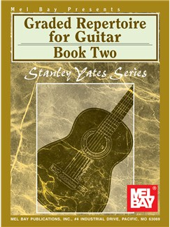 Stanley Yates: Graded Repertoire for Guitar, Book Two Books | Guitar