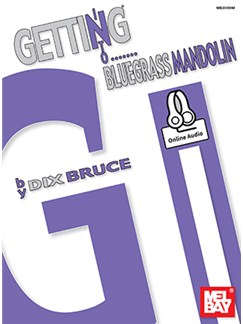 Dix Bruce: Getting Into Bluegrass Mandolin (Book/Online Audio) Books and Digital Audio | Mandolin