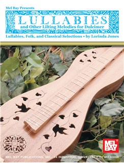 Lullabies And Other Lilting Melodies For Dulcimer Books | Dulcimer