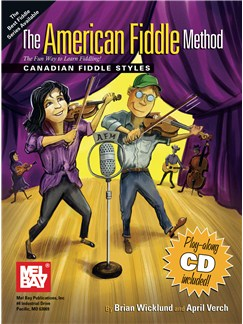 The American Fiddle Method Canadian Fiddle Styles Books and CDs | Violin