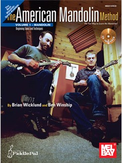 Brian Wicklund/Ben Winship: The American Mandolin Method - Volume 1 Books and CDs | Mandolin