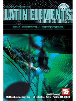 Latin Elements for the Drum Set QWIKGUIDE Books and CDs | Drums