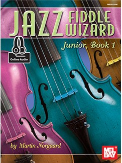 Martin Norgaard: Jazz Fiddle Wizard Junior - Book 1 (Book/Online Audio) Books and Digital Audio | Violin