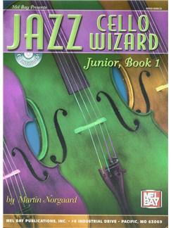 Jazz Cello Wizard Junior, Book 1 Books and CDs | Cello