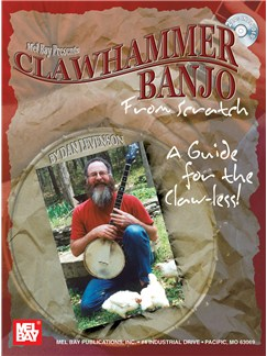 Dan Levenson: Clawhammer Banjo From Scratch: A Guide For The Claw-less! Books and CDs | Banjo Tab