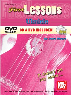 Jerry Moore: First Lessons Ukulele (Book/CD/DVD) Books, CDs and DVDs / Videos | Ukulele