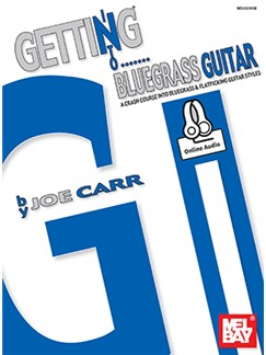 Joe Carr: Getting Into Bluegrass Guitar (Book/Online Audio) Books and Digital Audio | Guitar