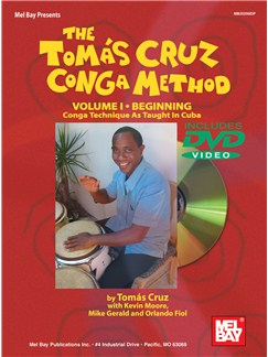 The Tomas Cruz Conga Method Volume 1 - Beginning Books and DVDs / Videos | Congas