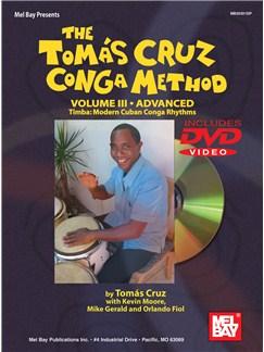 The Tomas Cruz Conga Method Volume 3 - Advanced Books and DVDs / Videos | Congas